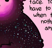 """You don't have to smile"" Galaxy Bear Sticker"