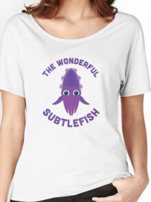 Character Building - The Wonderful Subtlefish Women's Relaxed Fit T-Shirt