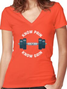 Character Building - Know Pain, Know Gain Women's Fitted V-Neck T-Shirt