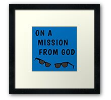 """Blues Borthers: """"On a Mission From God"""" Framed Print"""