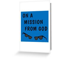 "Blues Borthers: ""On a Mission From God"" Greeting Card"