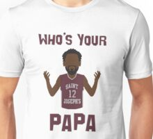 whos your papa Unisex T-Shirt