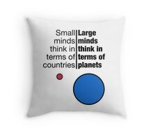 Small Minds and Large Minds Throw Pillow