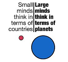 Small Minds and Large Minds Photographic Print