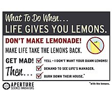 When Life Gives You Lemons - Apeture Science Photographic Print