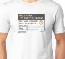 When Life Gives You Lemons - Apeture Science Unisex T-Shirt