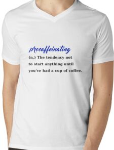 procaffeinating coffee procrastination caffeine Mens V-Neck T-Shirt