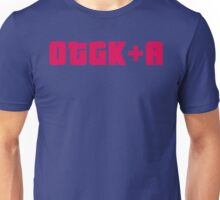 OTGK+A Slogan Unisex T-Shirt