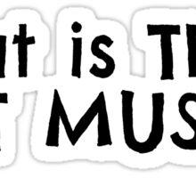 Dumb Stupid Music Party T-Shirts Sticker