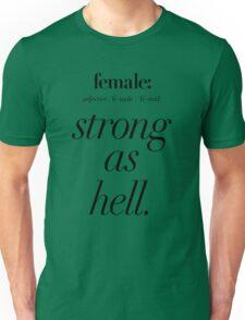 Female: Strong as Hell (black type on light background) Kimmy Schmidt Unisex T-Shirt