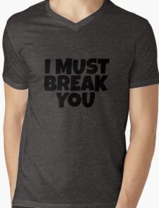 I Must Break You Rocky Quote Movie Film Sylvester Stallone Mens V-Neck T-Shirt