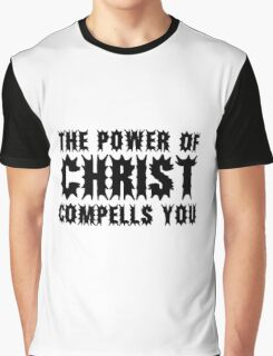 The Exorcist Quote Horror Movie Film The Power of Christ compells you Graphic T-Shirt
