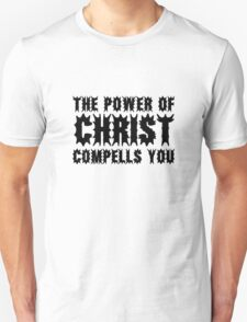 The Exorcist Quote Horror Movie Film The Power of Christ compells you T-Shirt