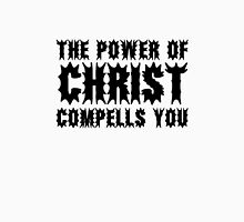 The Exorcist Quote Horror Movie Film The Power of Christ compells you Unisex T-Shirt