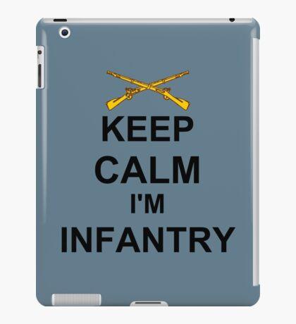 Keep Calm I'm Infantry iPad Case/Skin