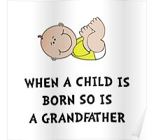 Grandfather Born Poster