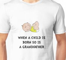 Grandfather Born Unisex T-Shirt