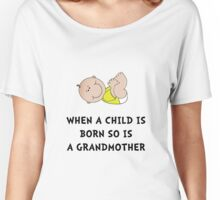 Grandmother Born Women's Relaxed Fit T-Shirt
