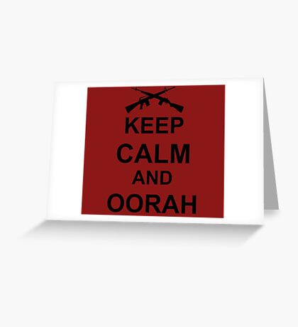 Keep Calm and Oorah - Marines Greeting Card