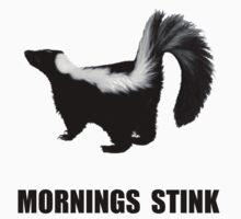 Mornings Stink Kids Tee