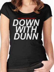 Down With Dunn! Women's Fitted Scoop T-Shirt