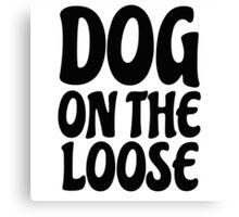 Funny Joke Sex Dog Player Mens Humour Comedy Canvas Print