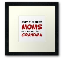 Promoted Grandma Framed Print