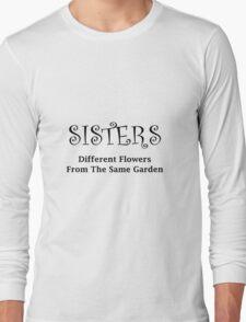 Sisters Garden Long Sleeve T-Shirt