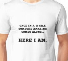Someone Amazing Unisex T-Shirt