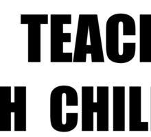 Teachers Teach Sticker