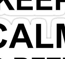 Keep Calm and Return Fire Sticker