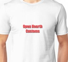 Open Hearth Customs Unisex T-Shirt
