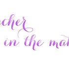 Teacher in the making by katiemerritt