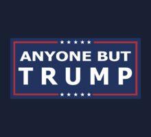 ANYONE BUT TRUMP - 2016 Election! Kids Tee