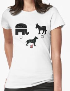 Republican? Democrat? Pitbull! Womens Fitted T-Shirt