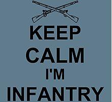 Keep Calm I'm Infantry - Black Photographic Print