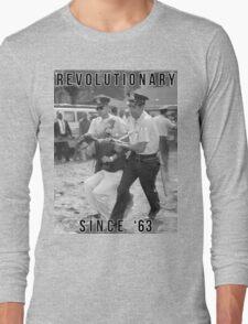 Bernie Sanders - Revolutionary Since '63 Long Sleeve T-Shirt
