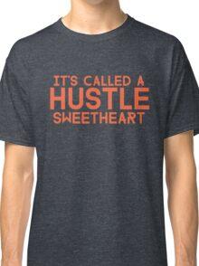 Err Day I'm HUSTLIN' Classic T-Shirt