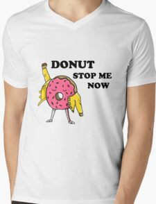 Donut Stop Me Now Mens V-Neck T-Shirt