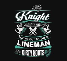 My Knight in Shining Armor Turns Out To Be a Lineman TShirt Hoodie Mug T-Shirt