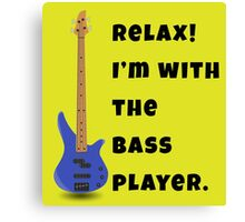 I'm With The Bass Player (Hers) Canvas Print