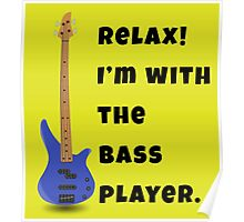 I'm With The Bass Player (Hers) Poster
