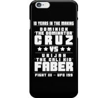 Cruz vs Faber III iPhone Case/Skin