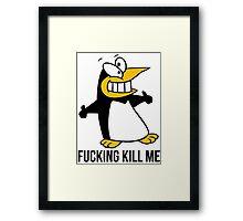 Kill Me Penguin Framed Print