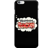 mmmm bacon iPhone Case/Skin