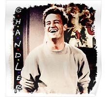 Friends --- Chandler Bing Poster