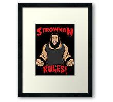 Strowman WWE Rules Framed Print