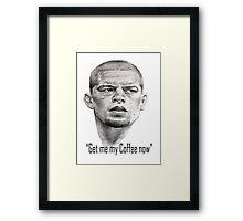 Nate Diaz- Get me my coffee McGregor Framed Print