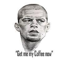 Nate Diaz- Get me my coffee McGregor Photographic Print