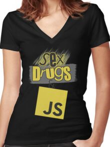 Sex, drugs and JavaScript Women's Fitted V-Neck T-Shirt